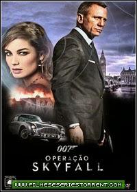 007 - Operação Skyfall Dublado Torrent (2012)