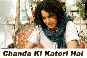 Chanda Ki Katori Hai