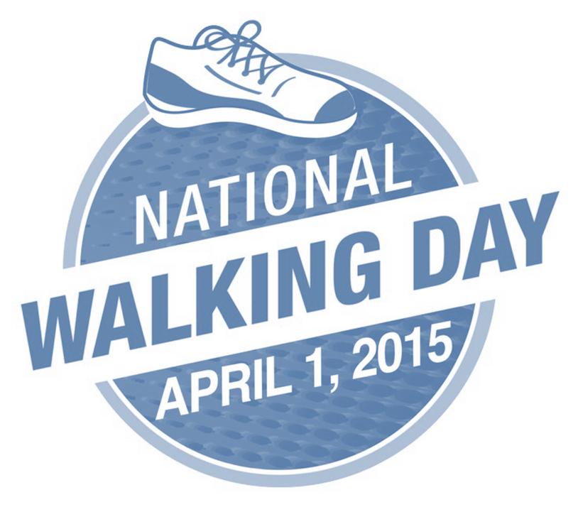 National Walking Day – April 1, 2015
