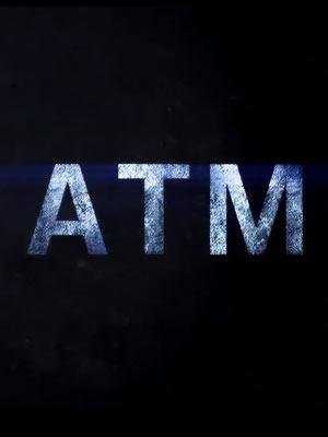 ATM - Blog MUNDO CINEMA