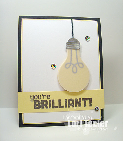 You're Brilliant card-designed by Lori Tecler/Inking Aloud-stamps from My Favorite Things