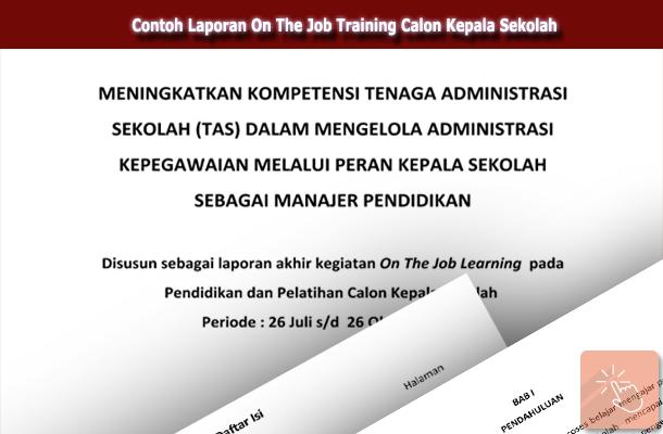 Contoh Laporan On The Job Training Calon Kepala Sekolah