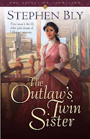 The Outlaw's Twin Sister, novel by Stephen Bly