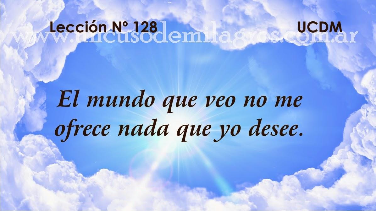 Leccion 128, Un Curso de Milagros