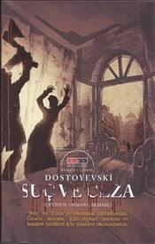 SUÇ ve CEZA, Dostoyevski