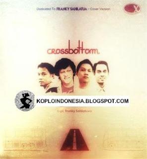 Kumpulan Lagu Crossbottom Terbaru