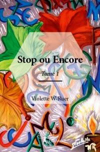 STOP OU ENCORE Biographie