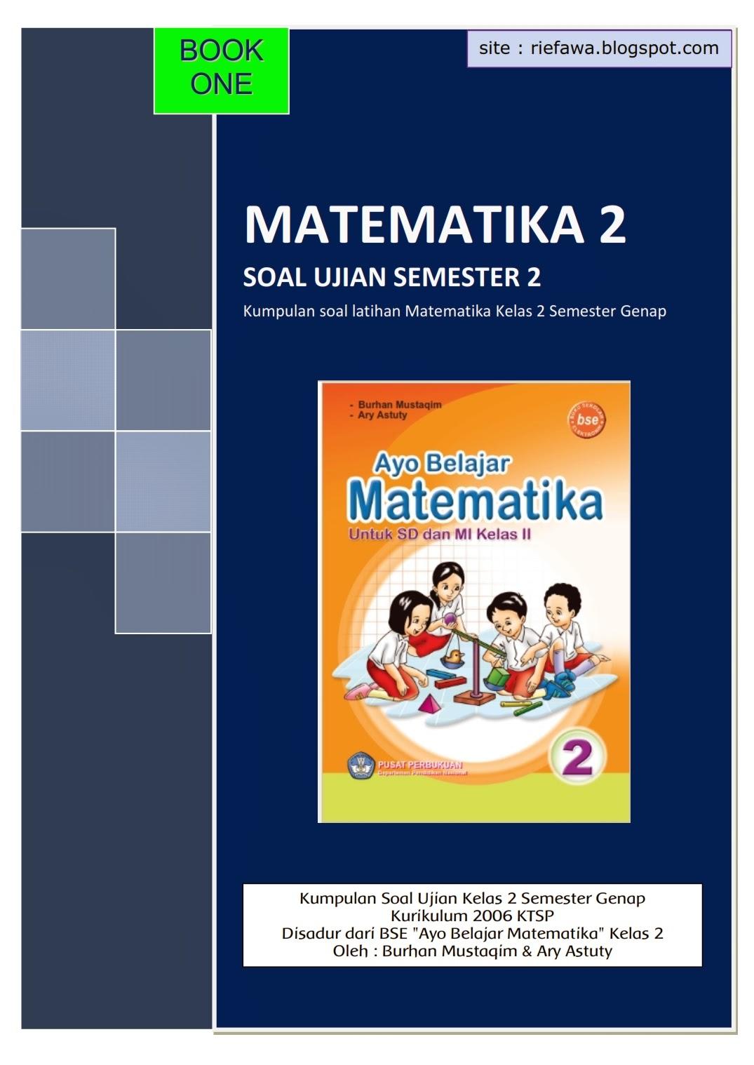 Download Kumpulan Soal Matematika Kelas 2 Semester 2 Book 1 Rief Awa Blog Download