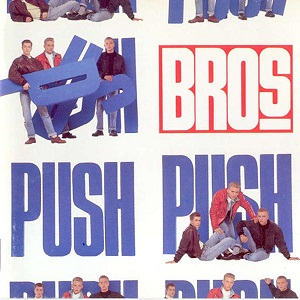 Bros debut album - PUSH (1988)