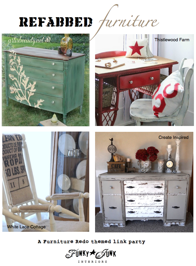 Refabbed Furniture - a themed link party via Funky Junk Interiors