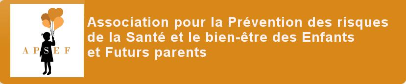 Association pour la Prévention des risques de la Santé et le bien-être des Enfants et Futurs parent
