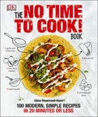 The No Time to Cook! Book  cover