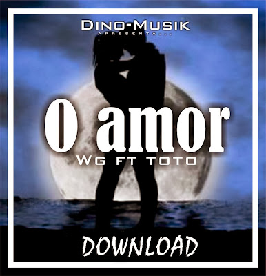 Wg - O Amor Feat Toto