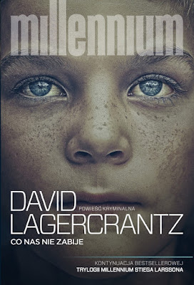 """Co nas nie zabije"" David Lagercrantz"