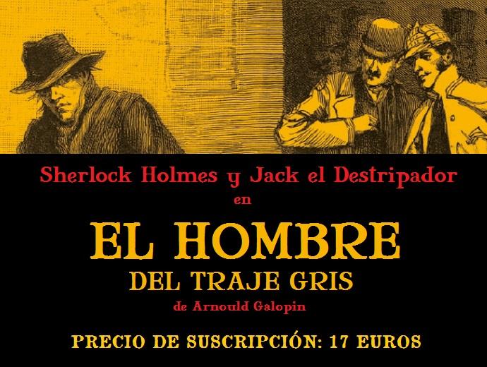 El Hombre del Traje Gris: Sherlock Holmes contra Jack el Destripador, por Arnould Galopin