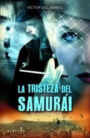 http://juntandomasletras.blogspot.com.es/2014/03/la-tristeza-del-samurai-de-victor-del.html