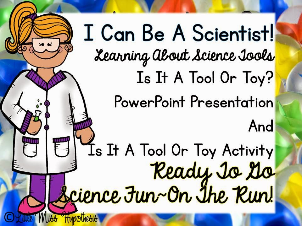 http://www.teacherspayteachers.com/Product/Is-It-A-Tool-Or-Toy-PowerPoint-Science-Presentation-864572