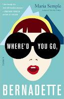 Staff Pick: Where'd You Go Bernadette by Maria Semple