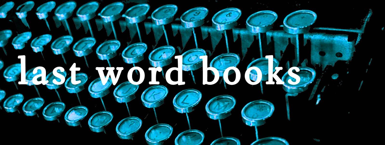 Last Word Blog