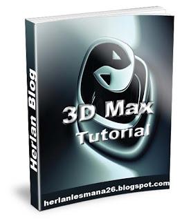 Panduan 3d Max - Herlan Blog