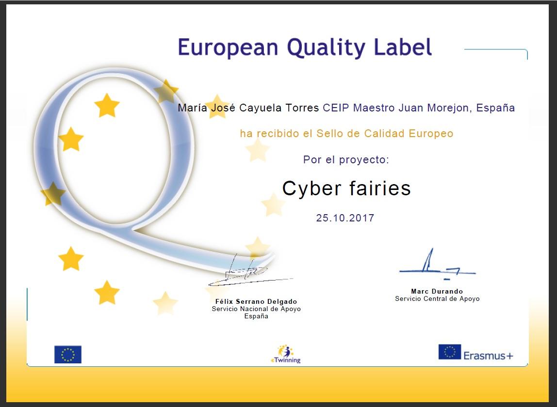 Sello de Calidad Europeo por el proyecto Cyber fairies.