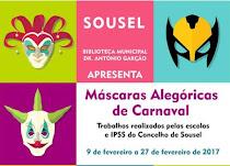 SOUSEL: EXPOSIÇÃO DE MÁSCARAS DE CARNAVAL