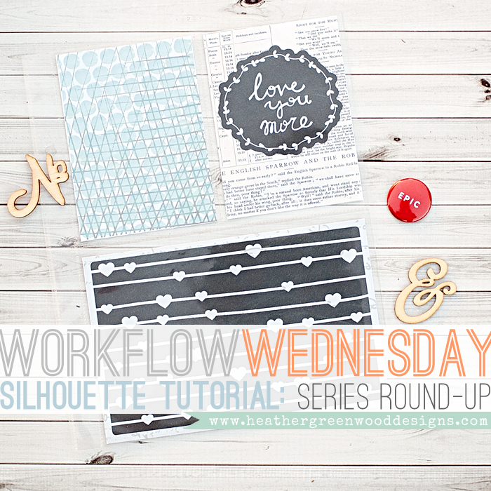Heather Greenwood Design | a round-up of tutorials using the Silhouette Portrait in my weekly pocket scrapbooking workflow routine #SilhouettePortrait #tutorial #pocketscrapbooking