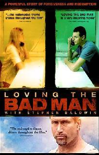 Loving the Bad Man 2012 film