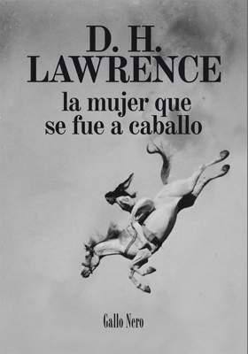 La mujer que se fue a caballo - D. H. Lawrence