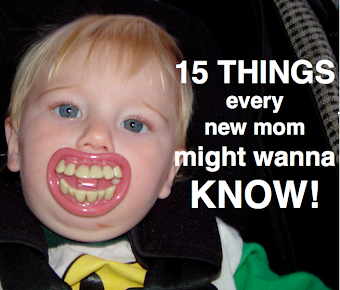15 things every new mom might wanna know!