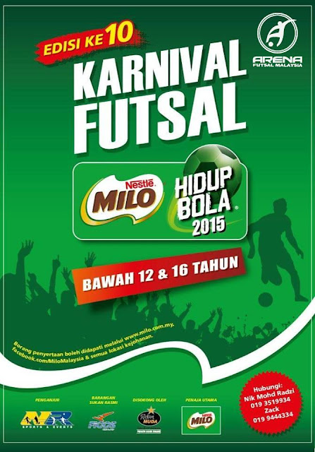 Karnival Futsal Milo Edisi Ke 10 -Hidup Bola 2015