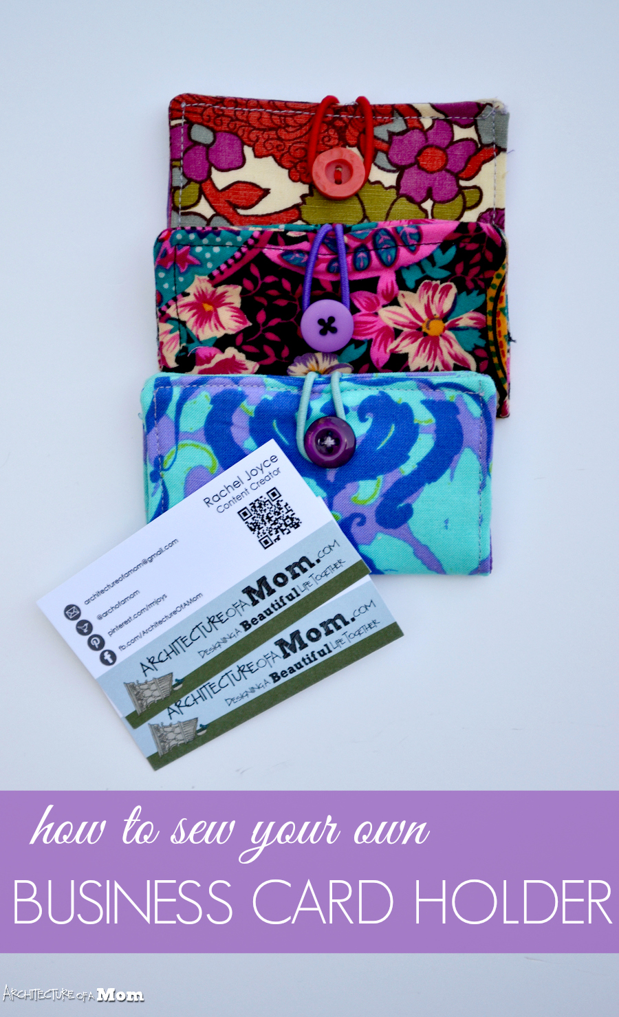 Architecture of a Mom: How to Sew A Business Card Holder
