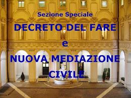 Speciale DECRETO DEL FARE e NUOVA MEDIAZIONE CIVILE