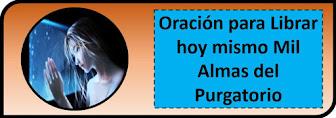 Oración para Librar Mil Almas del Purgatorio