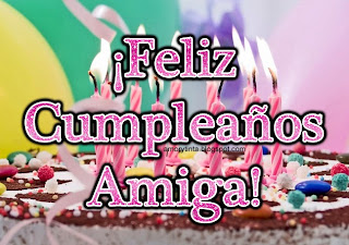 Feliz Cumpleaños Amiga!
