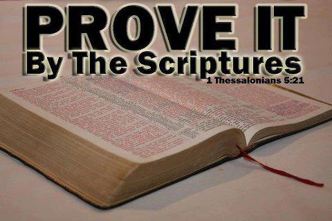 Prove All Things - 1 Thess.5:21