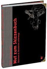 »Mut zum Skizzenbuch« | Felix Scheinberger (in german)
