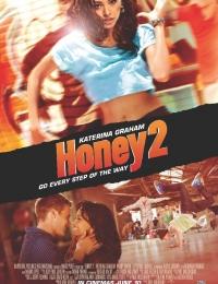Honey 2 | Bmovies