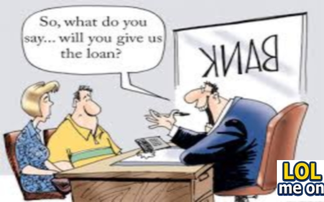 Will You Give Us The Loan ? - Funny Picture With Caption Funny pictures