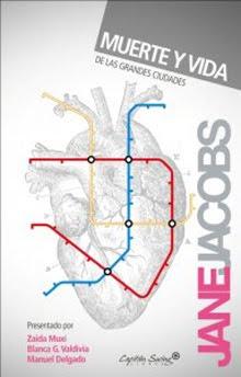 """""""Muerte y Vida de las Grandes Ciudades"""" de Jane Jacobs"""