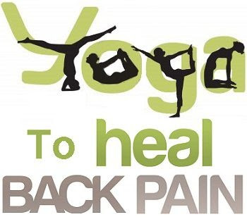 Yoga to heal Back Pain: Make your Back Strong with Yoga