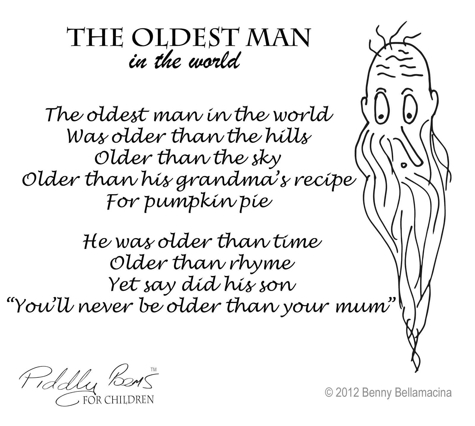 Piddly poems: The oldest man in the world