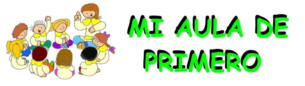 MI AULA DE PRIMERO DE PRIMARIA