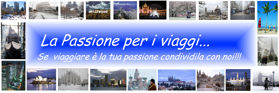 La passione per i viaggi