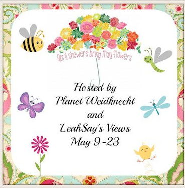 April Showers/May Flowers 5/9-5/23