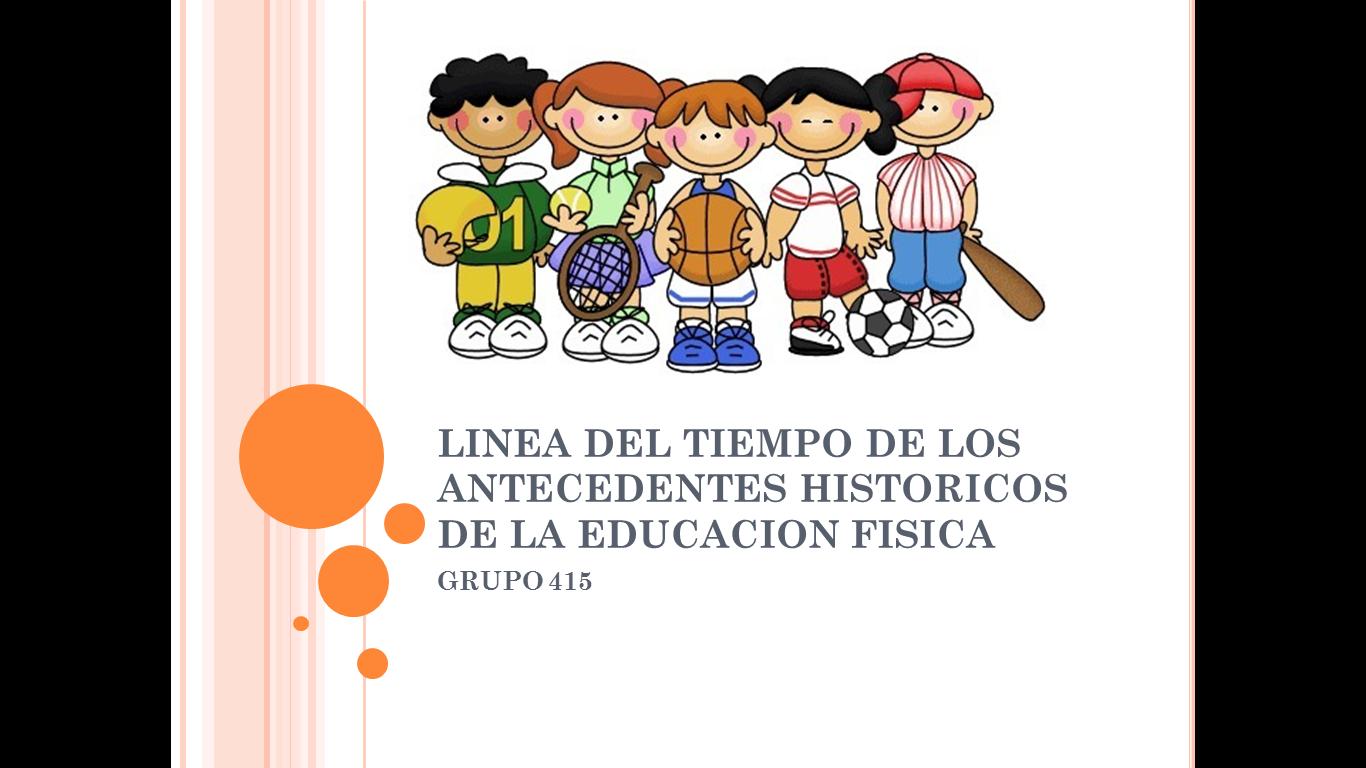 Evolucion en el devenir histórico de la educacion física en sus ...