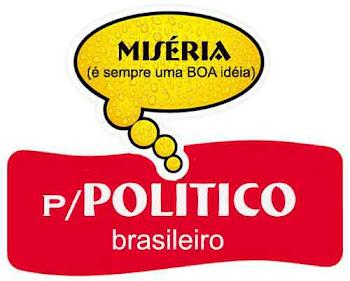PRA POLITICOS QUANDO MAIS FOME  MISERIA  E MELHOR MESMO AQUI NO BRASIL