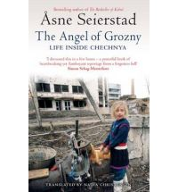 asne seierstad the angel of grozny
