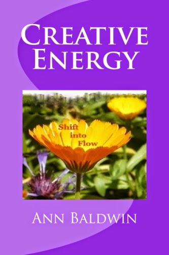 Autographed Copies of Creative Energy: Shift into Flow by Ann Baldwin