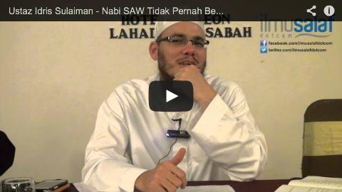 Ustaz Idris Sulaiman – Nabi SAW Tidak Pernah Berzanji